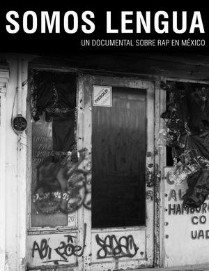 Фільм «Somos Lengua» (2016)