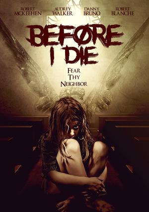 Фільм «Before I Die» (2016)