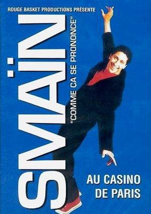 Фільм «Smaïn: Comme ça se prononce» (1998)