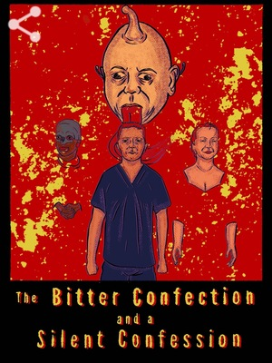 Фильм «The Bitter Confection and a Silent Confession» (2019)