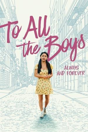 Фільм «Всім хлопцям: Завжди і назавжди, Лара Джин» (2021)