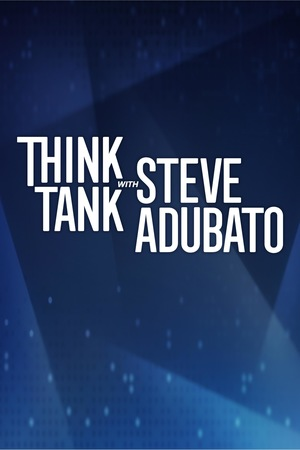 Серіал «Think Tank with Steve Adubato» (2019 – ...)