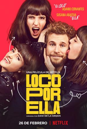 Фільм «Loco por ella» (2021)