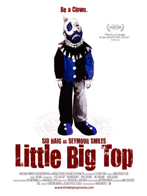 Фильм «Little Big Top» (2006)