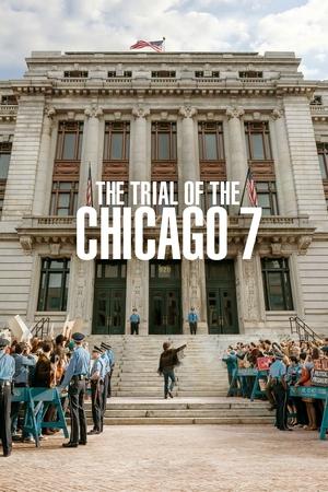Фильм «Суд над чикагской семёркой» (2020)