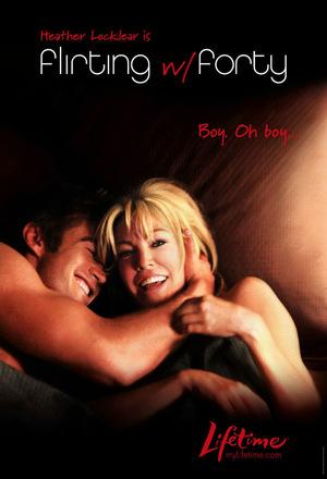 Фільм «Флирт с сорокалетней» (2008)