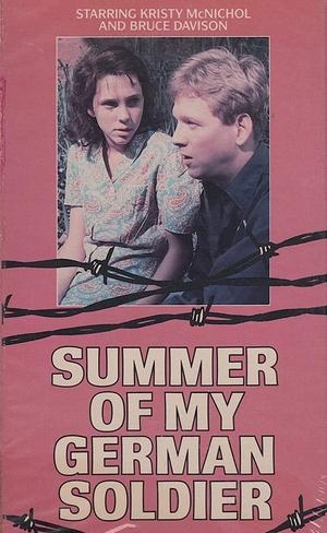 Фильм «Лето с моим немецким солдатом» (1978)
