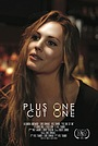 Фільм «Plus One Cut One» (2015)