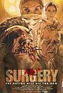 Фільм «Surgery» (2015)