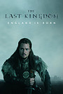Сериал «Последнее королевство» (2015 – ...)