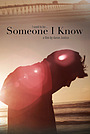 Фильм «Someone I Know» (2014)