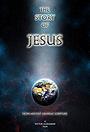 Фільм «История Иисуса»