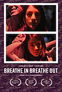 Фільм «Breathe In Breathe Out» (2015)