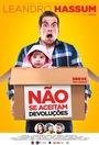 Фильм «Não Se Aceitam Devoluções» (2018)