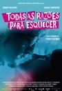 Фильм «Todas as Razões para Esquecer» (2018)
