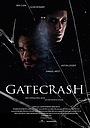 Фільм «Gatecrash» (2020)