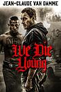 Фільм «Ми помираємо молодими» (2019)