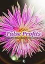 Фільм «False Profits» (2018)