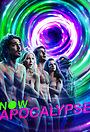 Сериал «Апокалипсис сейчас» (2019)