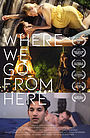 Фильм «Where We Go from Here» (2019)