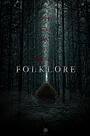 Фильм «Folklore»