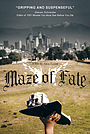 Фильм «Maze of Fate»