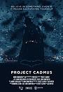 Фильм «Project Cadmus» (2018)