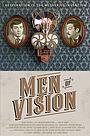 Фильм «Men of Vision» (2019)
