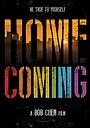 Фильм «Homecoming» (2017)