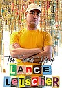 Фільм «The Secret Life of Lance Letscher» (2017)