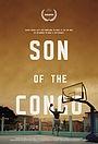 Фильм «Son of the Congo» (2015)
