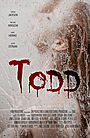 Фильм «Todd» (2021)