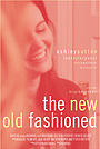 Фильм «The New Old Fashioned» (2020)