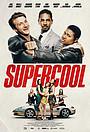 Фильм «Supercool» (2020)