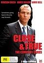 Серіал «Close & True» (2000)