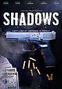Фильм «Shadows» (2020)