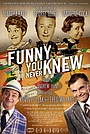 Фільм «Funny You Never Knew» (2019)