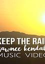 Tawnee Kendall: Keep the Rain