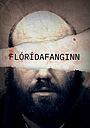Сериал «Floridafanginn» (2019 – ...)