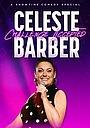 Фільм «Celeste Barber: Challenge Accepted» (2019)