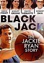 Фильм «Блэкджек: История Джеки Райана» (2020)
