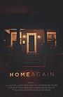 Фильм «Home Again» (2015)