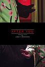 Фильм «After You» (2019)