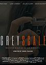 Фильм «Greyscale» (2020)