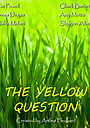 Фильм «The Yellow Question» (2020)