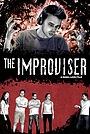 Фильм «The Improviser» (2021)