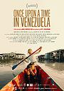 Фильм «Однажды в Венесуэле» (2020)