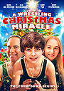 Фильм «A Wrestling Christmas Miracle» (2020)