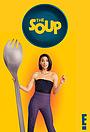 Серіал «The Soup» (2020 – ...)