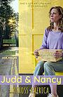 Фильм «Judd and Nancy Across America»
